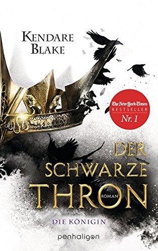 Blake, Kendare: Der Schwarze Thron - Die Königin