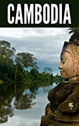 Cambodia 2014: New Information and Cultural Insights Entrepreneurs Need to Start a Business in Cambodia (English Edition)