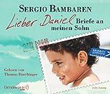 Lieber Daniel - Briefe an meinen Sohn (Ungekürzte Lesung) [2 Audio-CDs - 143 Min. / Audiobook]