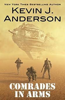 Comrades in Arms (English Edition) par [Anderson, Kevin J.]