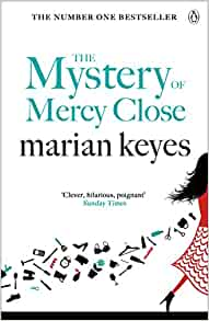 a86860e2bc5d The Mystery of Mercy Close  Amazon.co.uk  Marian Keyes  9780141043098  Books