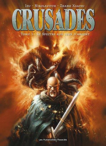 Crusades Vol. 1: Le spectre aux yeux d'argent