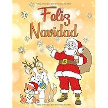 Feliz Navidad: Un libro para colorear para navidad para niños y niñas a partir de 4 años.