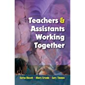Teachers and Assistants Working Together: A Handbook