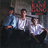 Songtexte von The Kane Gang - Miracle