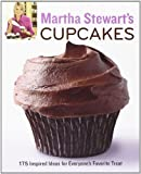 Martha Stewart's Cupcakes: 175 Inspired Ideas for Everyone's Favorite Treat by Martha Stewart Living Magazine (2009) Paperback