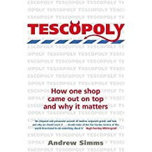 Tescopoly: How One Shop Came Out on Top and Why it Matters by Andrew Simms (2007-03-29)