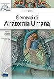 Elementi di anatomia umana. Con Contenuto digitale (fornito elettronicamente)