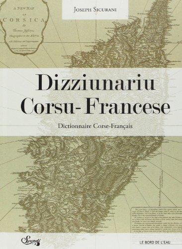 Dizziunariu corsu-francese : Edition bilingue Corse-Français par Joseph Sicurani