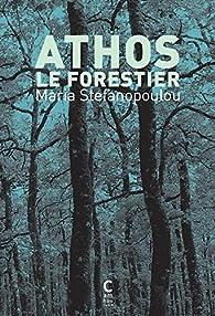 Athos le Forestier par Stefanopoulou Maria