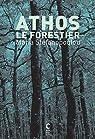 Athos le Forestier par Stefanopoulou