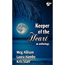 Keeper of the Heart an Anthology (English Edition)