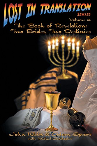 Lost in Translation Vol 3: The Book of Revelation: Two Brides Two Destinies