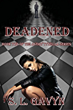 Deadened: Book Two of the Avery Tywella Series (English Edition)
