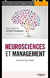 Neurosciences et management: Le pouvoir de changer