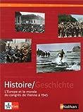 manuel histoire franco allemand tome 2 l europe et le monde du congr?s de vienne ? 1945