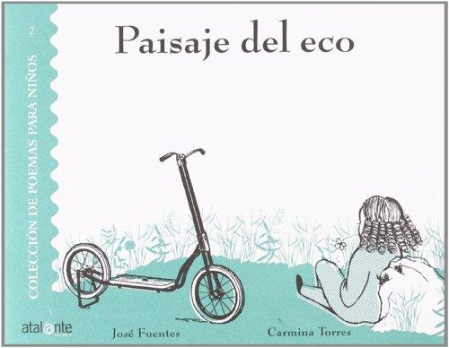 Paisaje Del Eco (Poemas para niños) por José Fuentes