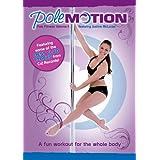 Pole Motion: Pole Fitness Volume 1