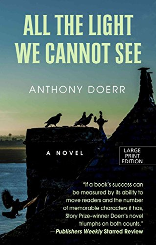 [All the Light We Cannot See] (By: Anthony Doerr) [published: July, 2014]