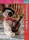 Crocheted Bears (Twenty to Make)