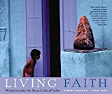 Living Faith: Windows into the Sacred Life of India
