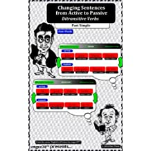 Changing Sentences from Active to Passive: Ditransitive Verbs. Past Simple (English in Pictures by engee30™) (English Edition)