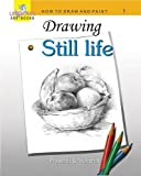 #9: DRAWING STILL LIFE