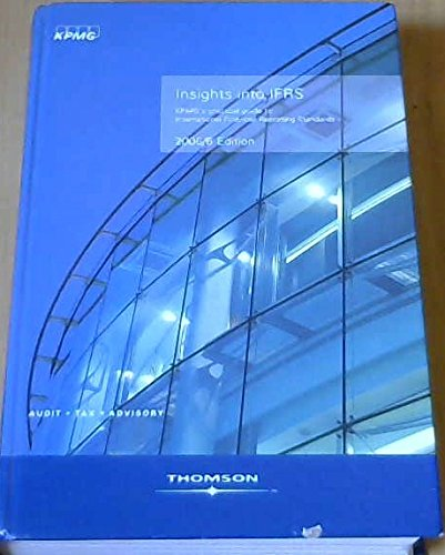 insight-into-ifrs-kpmgs-practical-guide-to-international-financial-reporting-standards