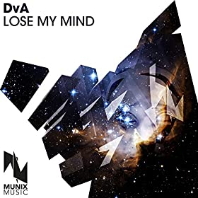 DVA-Lose My Mind