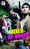 Mixed Up North (Oberon Modern Plays)