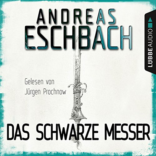 """Buchseite und Rezensionen zu 'Das schwarze Messer (Spin-Off zu """"Herr aller Dinge"""")' von Andreas Eschbach"""