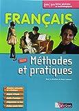 Français Méthodes 2de/1e Séries générales et technologiques