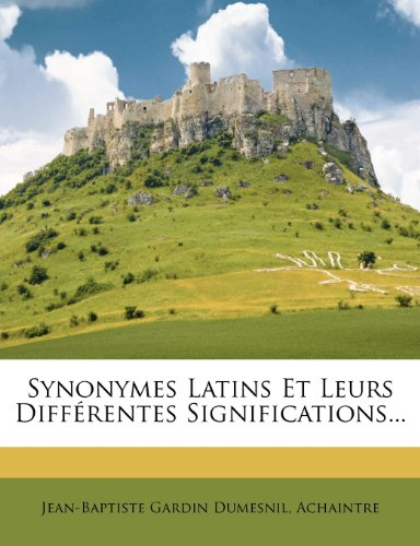 Synonymes Latins Et Leurs Differentes Significations...