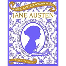 Jane Austen (Amazing & Extraordinary Facts)