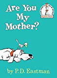 Are You My Mother? (Beginner Books: I Can Read It All by Myself)