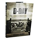 Front cover for the book The Story of D-Day 6th June 1944: The Allied Invasion Of Normandy by Richard Holmes