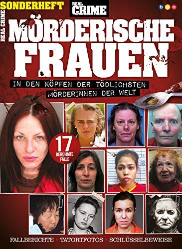 Real Crime Sonderheft: Mörderische Frauen