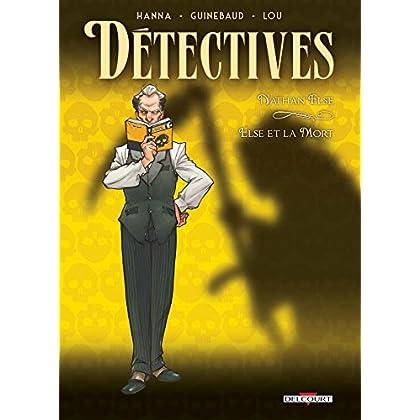 Détectives T07. Nathan Else - Else et la Mort
