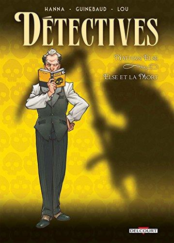 Détectives (7) : Nathan Else - Else et la Mort