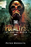 The Apocalypse (The Undead World Series Book 1) by Peter Meredith