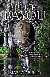 Blue Bayou: Conjure