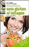 Telecharger Livres Alimentation sans gluten ni laitages nouvelle edition (PDF,EPUB,MOBI) gratuits en Francaise