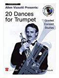 Allen Vizzutti: 20 Dances For Trumpet. Für Trompete