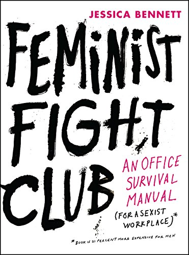 Feminist Fight Club por Jessica Bennett