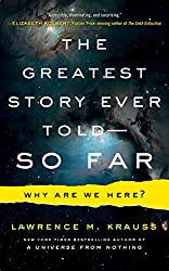 The Greatest Story Ever Told - So Far: Why Are We Here? Includes PDF Disc