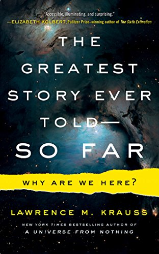 The Greatest Story Ever Told--So Far: Why Are We Here? Library Edition