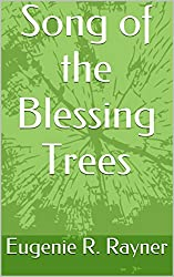 Song of the Blessing Trees (English Edition)