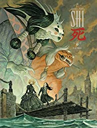 Shi, tome 3 : Revenge par  Zidrou