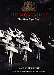 The Royal Ballet: The First Fifty Years