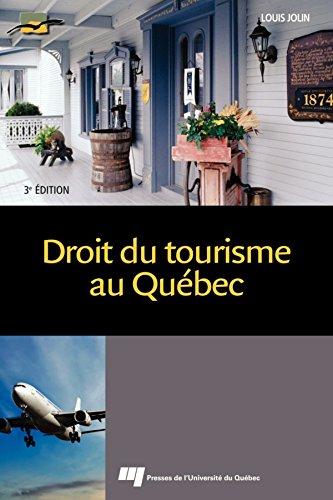 Droit du tourisme au Québec, 3e édition